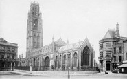 Boston, St Botolph's Church 1899