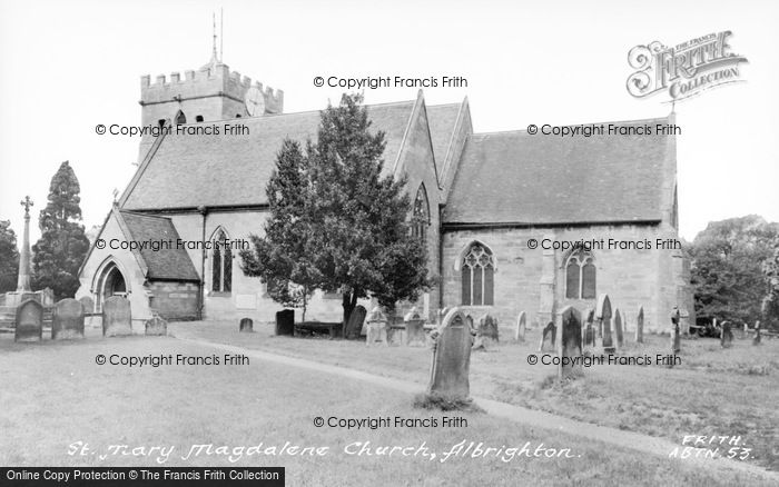 Photo of Albrighton, Church Of St Mary Magdalene c.1955