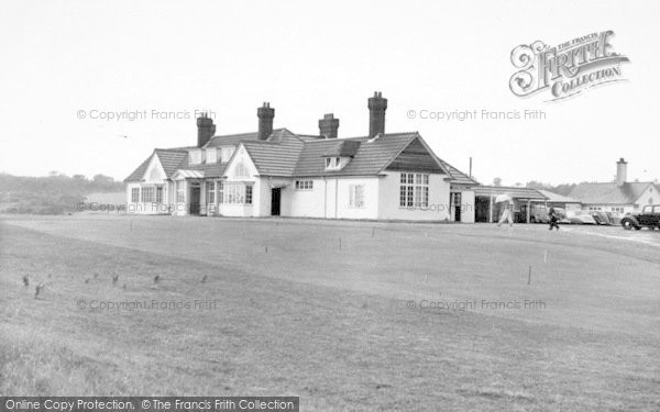 Photo of Aldeburgh, The Golf Clubhouse c.1955