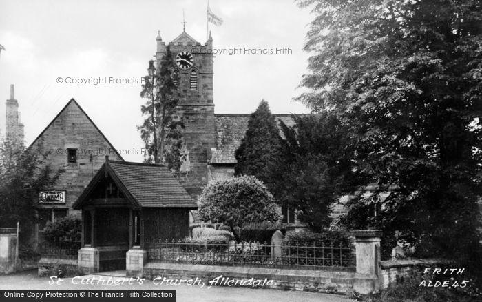 Photo of Allendale, St Cuthbert's Church c.1955