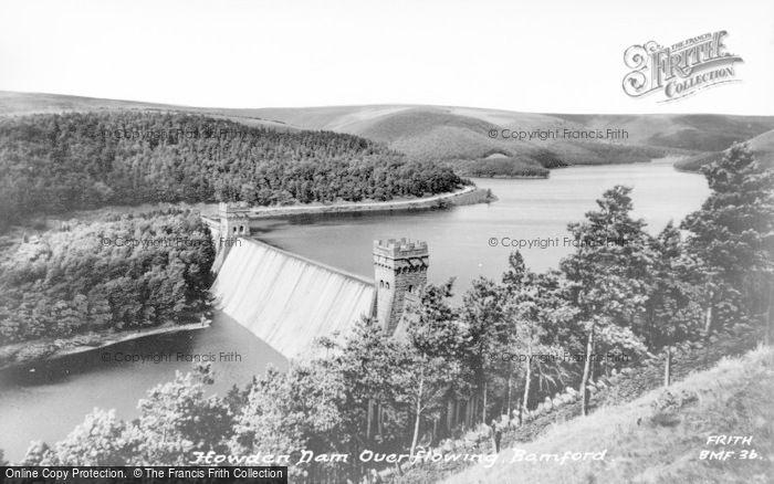 Photo of Bamford, Howden Dam Overflowing c.1965