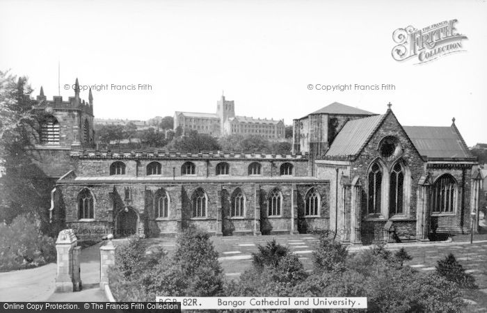 Photo of Bangor, Cathedral And University c.1950