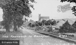 Approach To The Village c.1950, Bankfoot