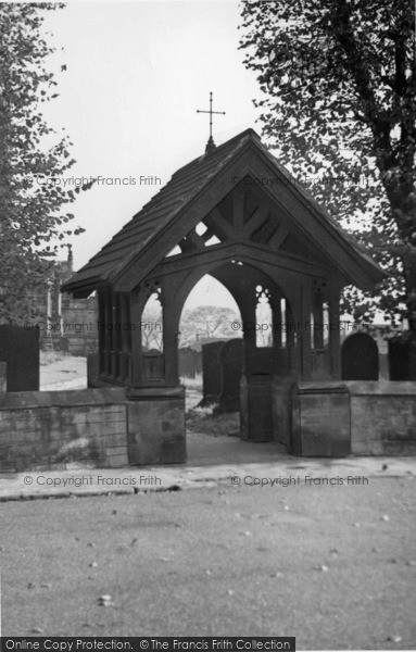Photo of Ecclesfield, St Mary's Church, Lych Gate c.1955