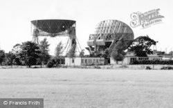 Goostrey, Jodrell Bank Radio Telescope c.1965