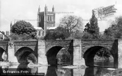 Hereford, Cathedral And Bridge c.1950