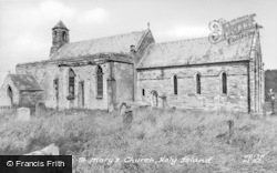 Holy Island, St Mary's Church c.1960