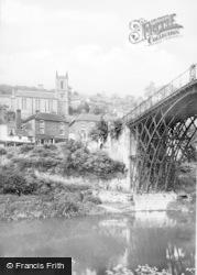 The Bridge And Church c.1960, Ironbridge