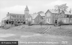 Llandysul, The County Grammar School c.1955