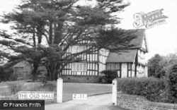 Madeley, The Old Hall c.1965