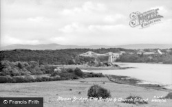 Menai Bridge, And Church Island c.1950