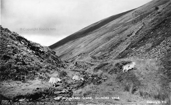 Photo of Ogmore Vale, Mountain Scene c.1955