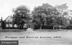 Rivington And Blackrod Grammar School c.1955, Rivington
