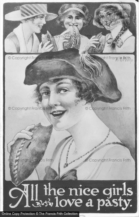 Photo of All The Nice Girls Love A Pasty c.1920