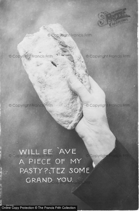 Photo of Will Ee 'ave A Piece Of My Pasty? Tez Some Grand You 1912