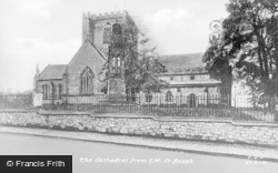 The Cathedral From S.W c.1950, St Asaph