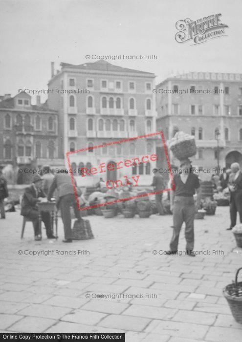 Photo of Venice, The Market 1938