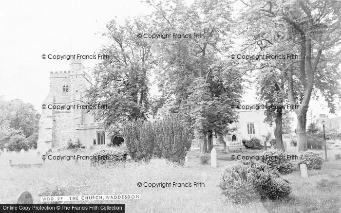 Photo of Waddesdon, The Church c.1955
