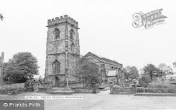 Weaverham, Parish Church c.1965