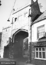 Wells, The Ancient Gatehouse 1963