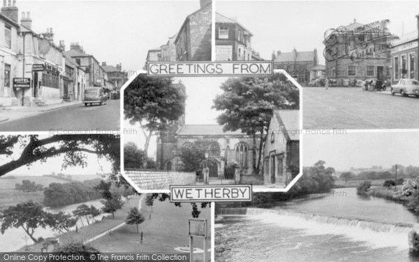 Photo of Wetherby, Greetings From Wetherby Composite c.1960