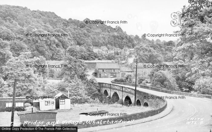 Photo of Whatstandwell, The Bridge And Village c.1955