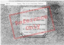 The Stockton & Darlington Railway Tablet c.1955, Yarm